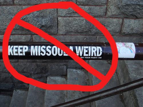 Keep Missoula ... original?